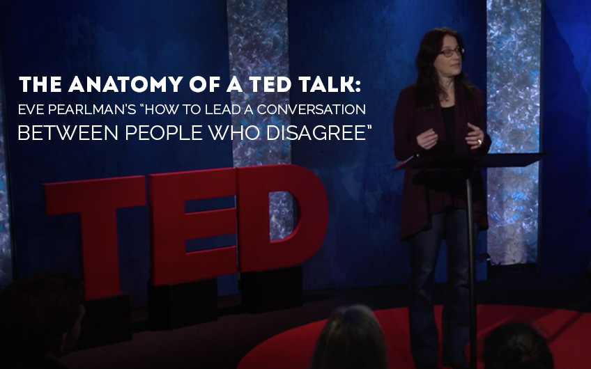 The Anatomy of a TED Talk - Eve Pearlmans