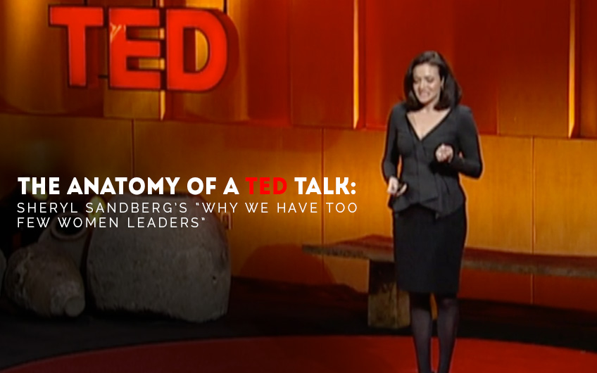 The Anatomy of a TED Talk - Sheryl Sandbergs