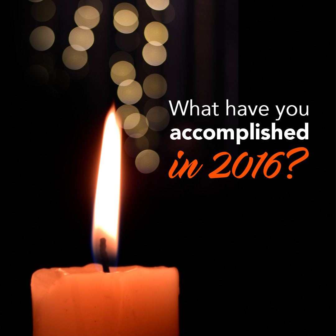 What have you accomplished in 2016?
