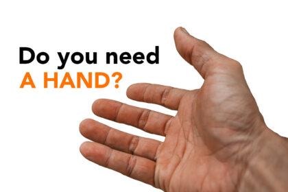 Do you need a hand