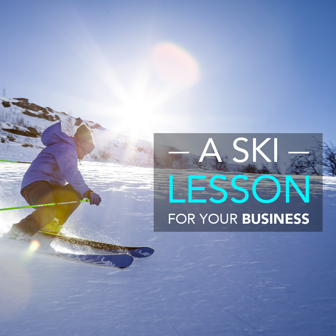 A Ski Lesson for your business