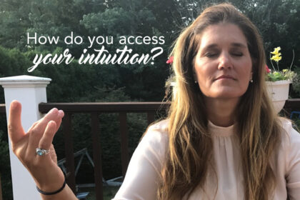 How do you access your intuition