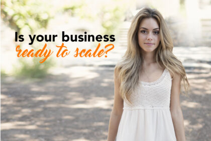Is your business ready to scale
