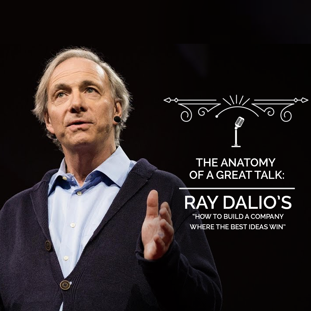 The Anatomy of a TED Talk - Ray Dalio