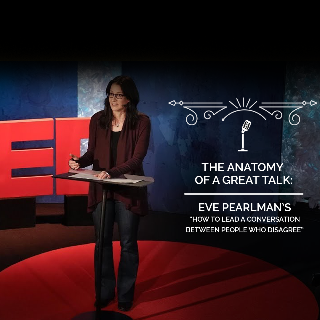 The Anatomy of a TED Talk - Eve Perlman's