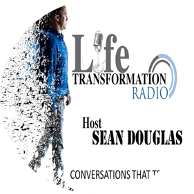 Life Transformation - Sean Douglas podcast