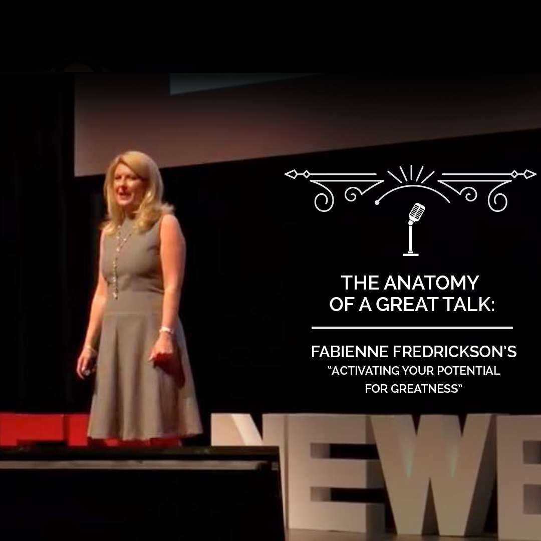 The Anatomy of a TED Talk - Fabienne Fredrickson