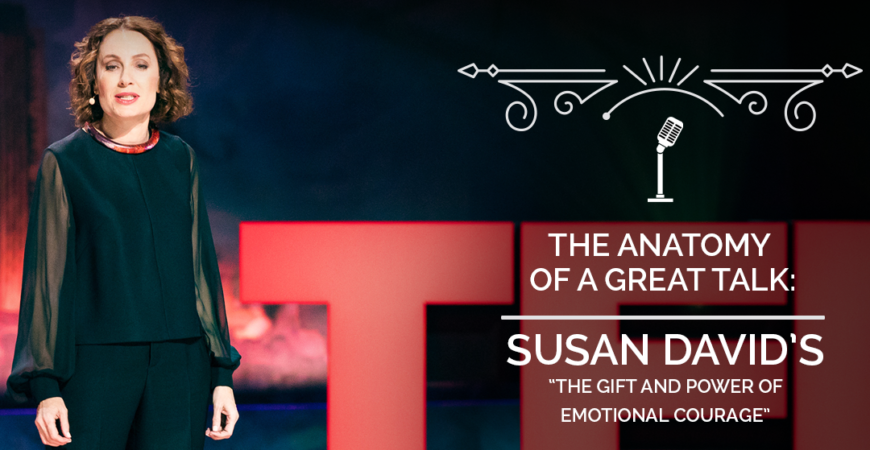 The Anatomy of a TED Talk - Susan David