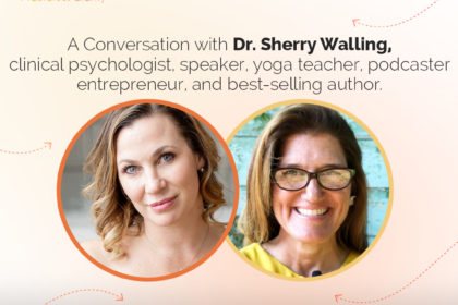 A conversation with Dr. Sherry Walling