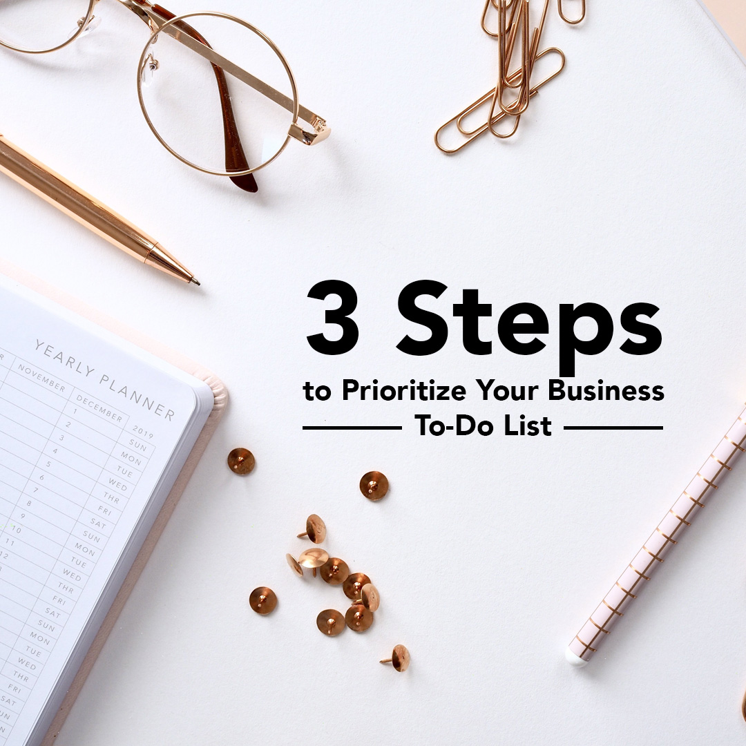 3 Steps to Prioritize Your Business To-Do List