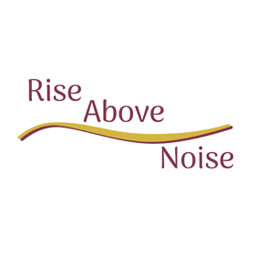 Rise above noise - Podcast