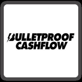 bulletproof cashflow