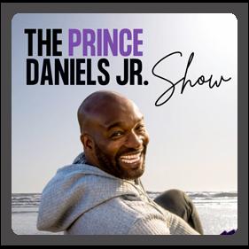 The Prince Daniels Jr Show